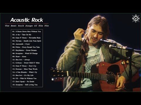 Acoustic Rock Cover The Best Rock Songs Of 80s 90s Youtube Rock Songs Good Rock Songs 90s Rock Songs
