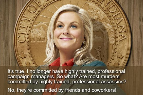Top 10 Naively Optimistic Quotes by Leslie Knope from Parks & Recreation - http://www.toptenz.net/naively-optimistic-quotes-by-leslie-knope.php