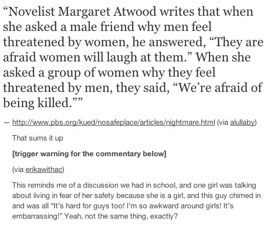Getting killed? vs getting mocked? Not exactly the same situation. Men, get this through your head.