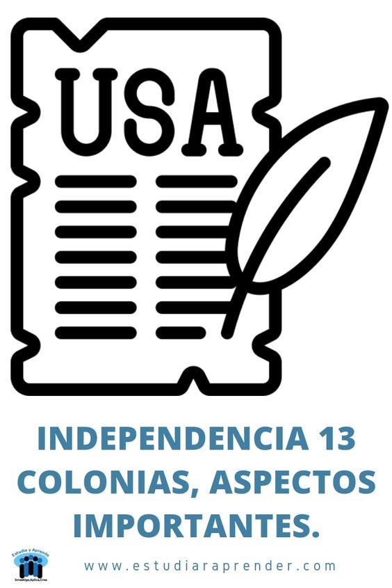independencia 13 colonias, aspectos importantes