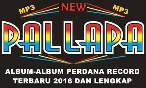 Download Kumpulan Lagu Dangdut Koplo New Pallapa Yang Diproduksi Oleh Perdana Record Lagu Lirik Lagu Lagu Terbaik