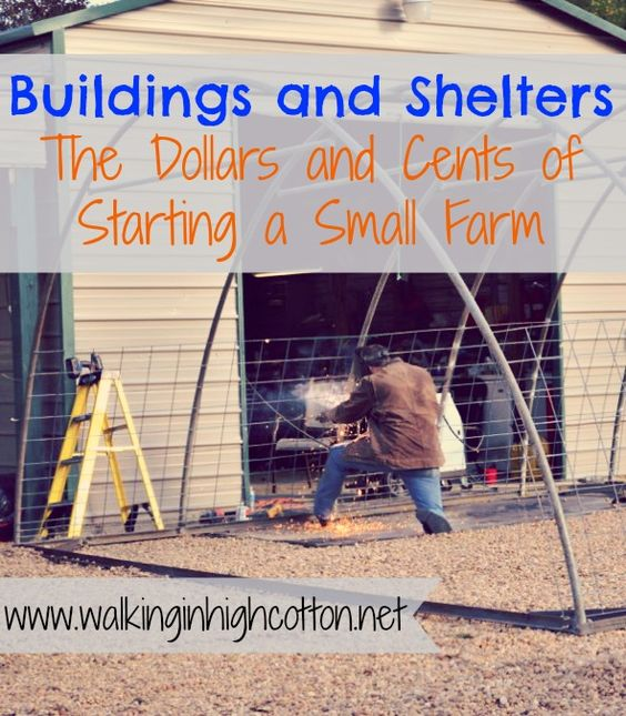 Small Farm Shelters : Buildings and shelters the dollars cents of starting