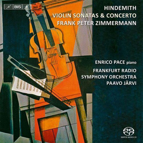 Frank Peter Zimmermann, Frankfurt Radio Symphony Orchestra, Paavo Järvi - Paul Hindemith - Violin Sonatas & Concerto (2013)