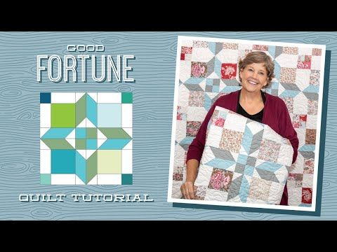 Make A Good Fortune Quilt With Jenny Doan Of Missouri Star Video In 2020 Missouri Star Quilt Company Missouri Star Quilt Company Tutorials Missouri Quilt Tutorials