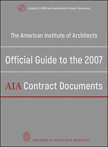 Download Pdf The American Institute Of Architects Official Guide To The 2007 Aia Contract Documents F Free Ebooks Download Free Books Download Download Books