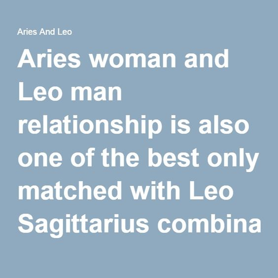 aries woman and leo man relationship 2013