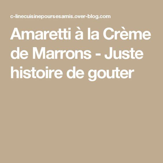 Amaretti à la Crème de Marrons - Juste histoire de gouter