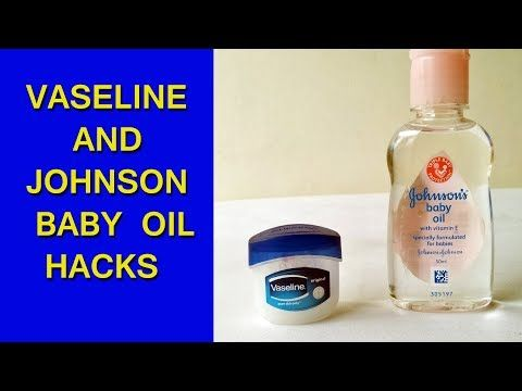 Vaseline Johnson Baby Oil That Can Change Your Life Forever Hand Beauty Skin Care Lifehacks Tricks Youtube Johnson Baby Oil Baby Oil Beauty Skin Care