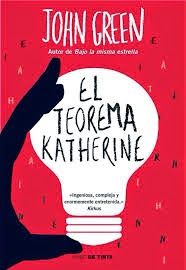 Libros, reseñas, comentarios y recomendaciones: EL TEOREMA DE KATHERINE - John Green