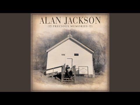 I Want To Stroll Over Heaven With You Youtube Alan Jackson