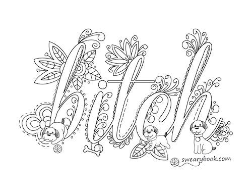 Bitch Swear Words Coloring Page from the Sweary Slutty Coloring