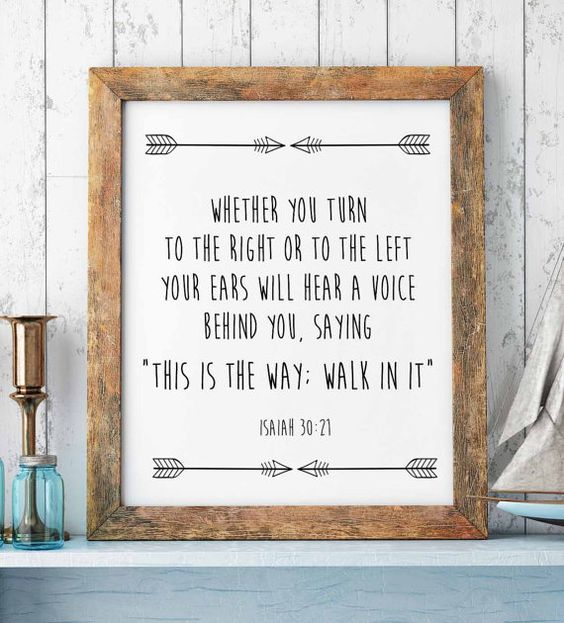 Bible Verse Print Isaiah 30-21 This is the way by saltstudioprints