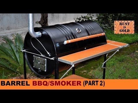 How To Build A Barrel Bbq Smoker Part 2 Youtube Asadores Con