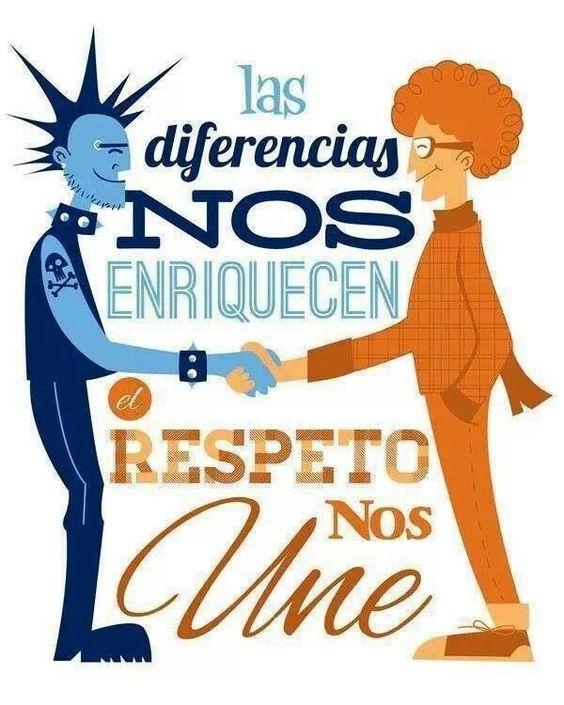 Las diferencias nos enriquecen el respeto nos une