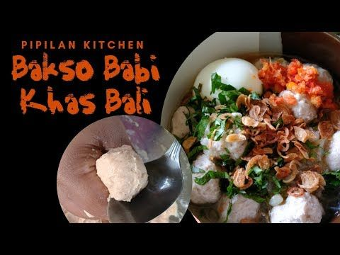 Resep Bakso Babi Khas Bali Balinese Pork Meatballs Recipe Youtube Daging Babi Bakso Resep