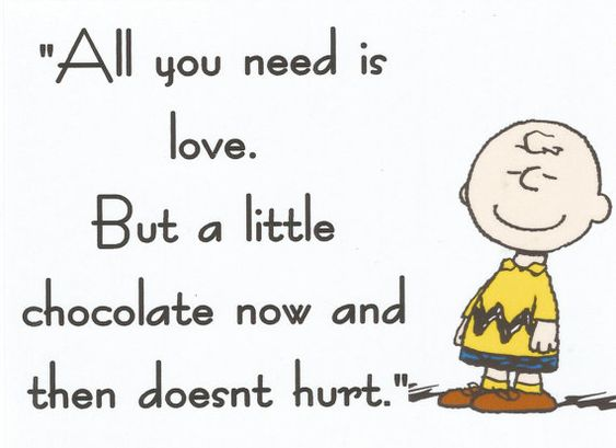 """Charlie Brown,   """"All you need is love. But a little chocolate now and then doesnt hurt""""... Fridge M"""