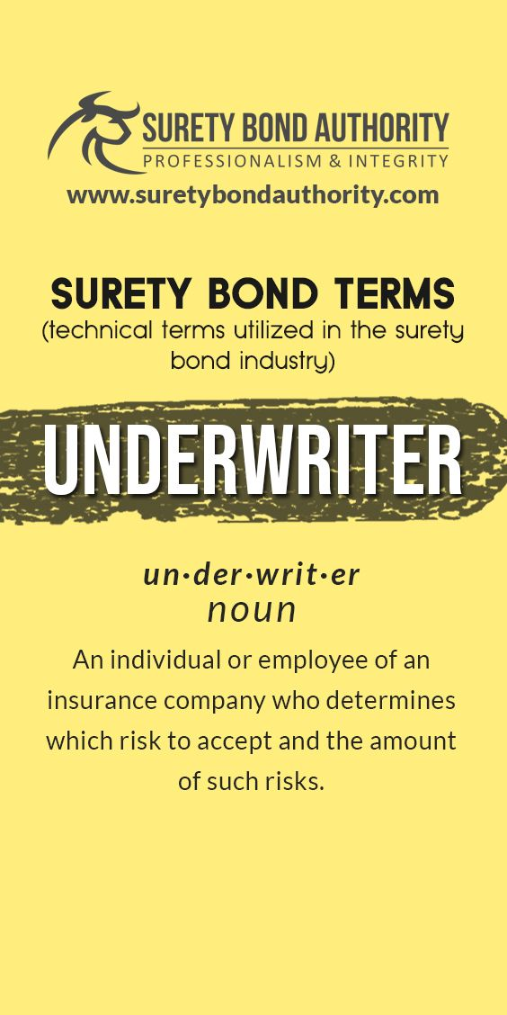Surety Bond Glossary Underwriting Bond Glossary