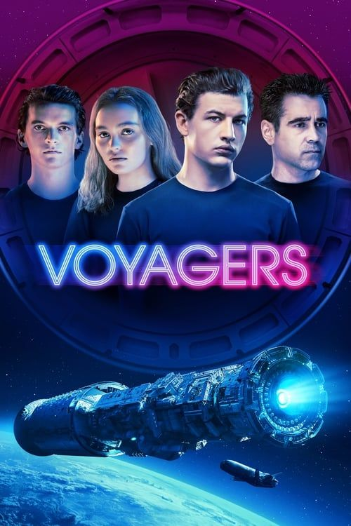 Voyagers In 2021 Full Movies Voyage Planet Movie