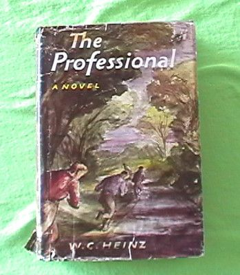 RARE AUTOGRAPHED BOOK W. C. HEINZ THE PROFESSIONAL 1958 FIRST EDITION! $550 or best offer http://r.ebay.com/fQVce8