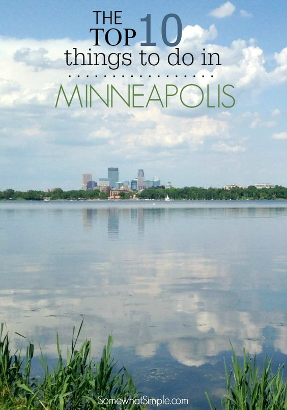 Minneapolis, Things to do in and Things to do on Pinterest