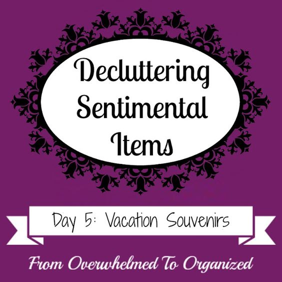 Tips for Decluttering Vacation Souvenirs {Decluttering Sentimental Items - Day 5} | From Overwhelmed to Organized: Tips for Decluttering Vacation Souvenirs {Decluttering Sentimental Items - Day 5}