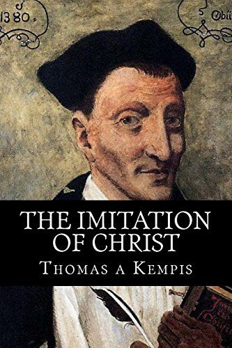 The Imitation of Christ by a Kempis Thomas: