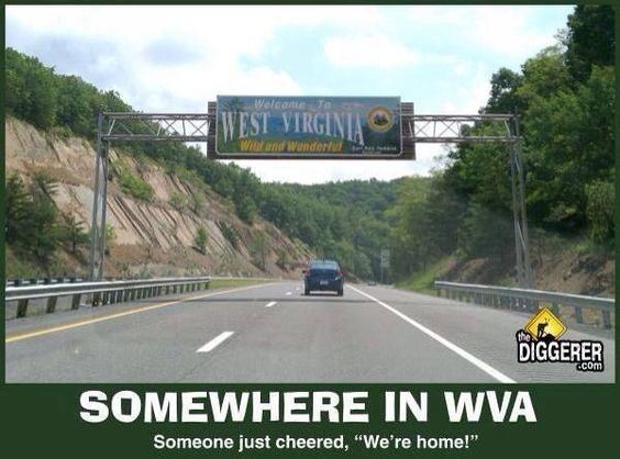 No matter where I live, WV will always be HOME