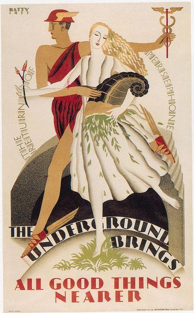 London Underground Poster - this ingenious poster equates the London Underground railway with Hermes guiding the goddess of spring, Persephone, back from the underground realm of Hades, bringing spring's bounty with her.