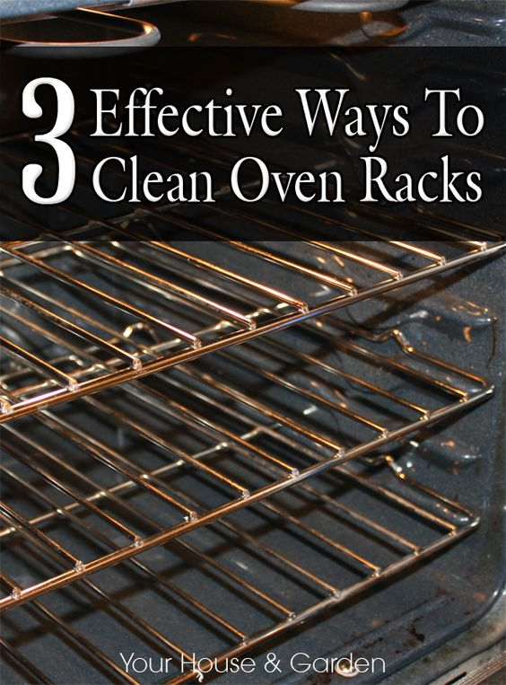 Here are 3 easy, yet effective methods to get sparkling-clean oven racks.