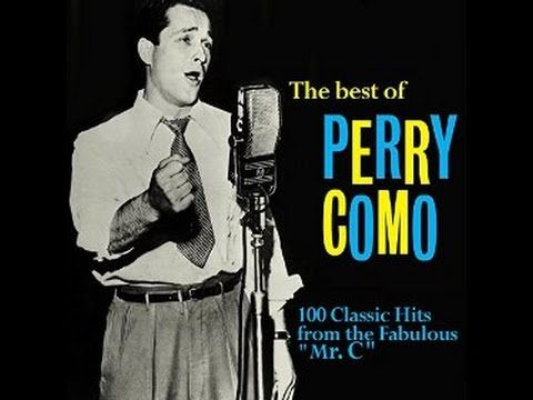 Perry Como ~ Just One Way To Say I Love You