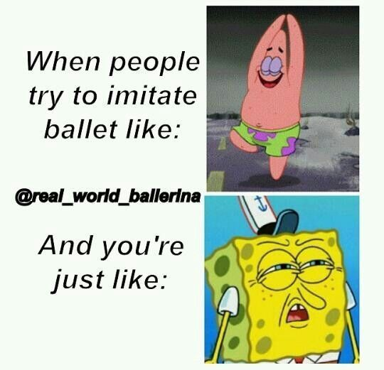Pics For > Dancer Problems Quotes my friends do that every day me and my dance bestie go oh please like u would last through 1of my dance classes