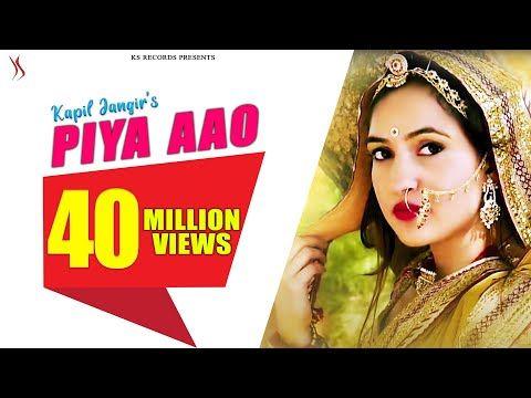 Piya Aao Full Video Kapil Jangir Anupriya Lakhawat Aastha Dadhich New Rajasthani Song 2019 Youtube Songs Song Status Video