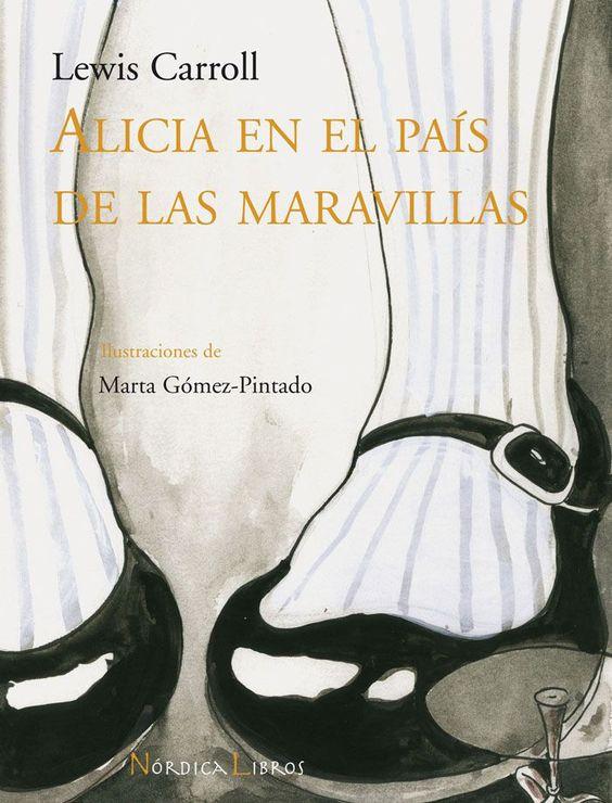 Alicia en el País de las Maravillas. Lewis Carroll.: