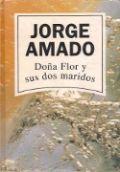Doña Flor y sus dos maridos - Jorge Amado
