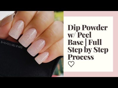2406 Dip Powder Nails Using Peel Base Diy Dip Powder Nails Youtube In 2020 Dip Powder Nails Powder Nails Dip Powder