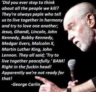 Prophet George Carlin on Peace: