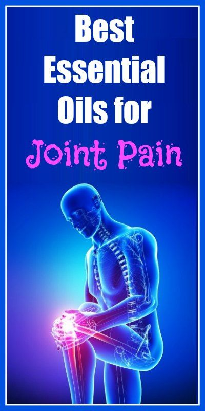 Best Essential Oils for Joint Pain...