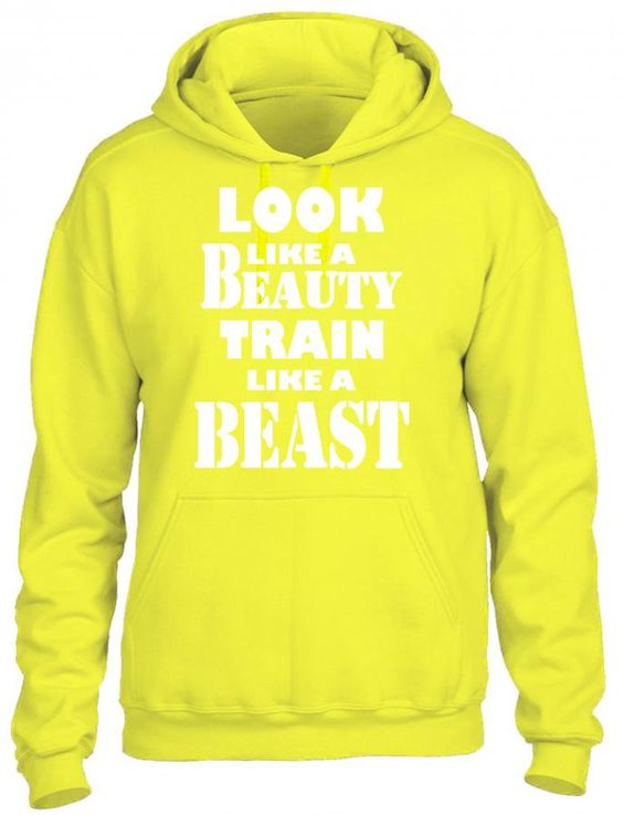 look like a beauty train like a beast white HOODIE
