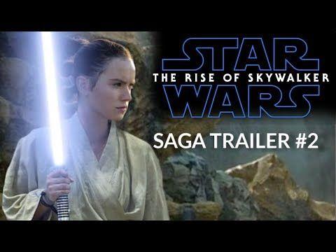 Star Wars The Rise Of Skywalker Saga Trailer 2 Daisy Ridley Adam Driver Youtube Skywalker Star Wars Saga