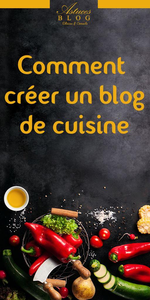 Comment Creer Un Blog De Cuisine En 2020 Blog Cuisine Creer Un