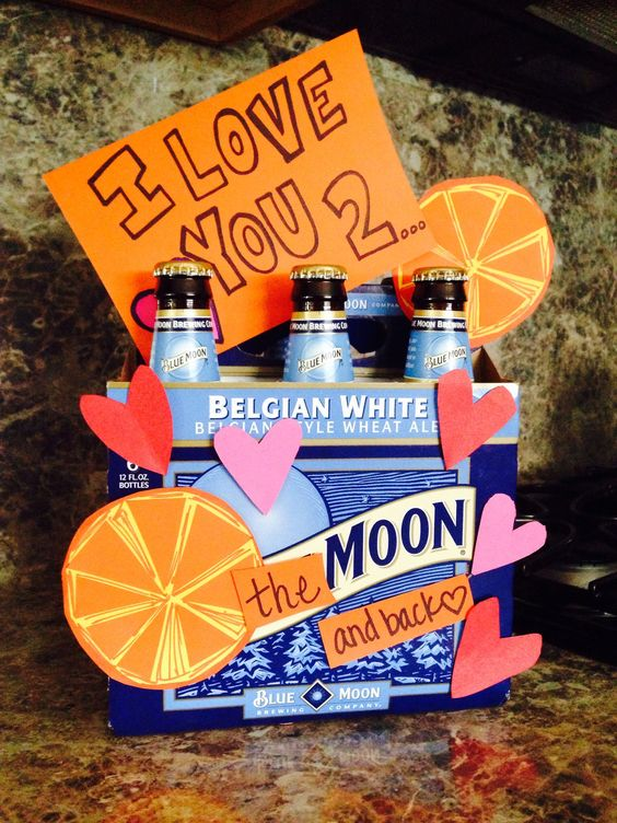 Blue moon beer I love you just cause to the moon and back for him
