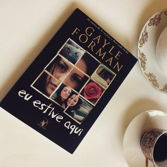 Ontem teve resenha de Eu estive aqui ☺️ #GayleForman algum aqui já leu? @editoraarqueiro #Blog #Livros #bookstagram #Resenhas #Book
