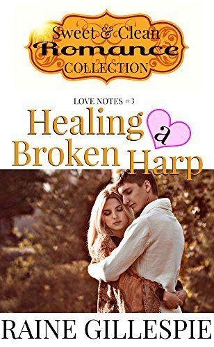 Healing a Broken Harp (Love Notes Book 3) by Raine Gillespie, http://www.amazon.com/dp/B00P0GQVUC/ref=cm_sw_r_pi_dp_N7GEub1014H9J