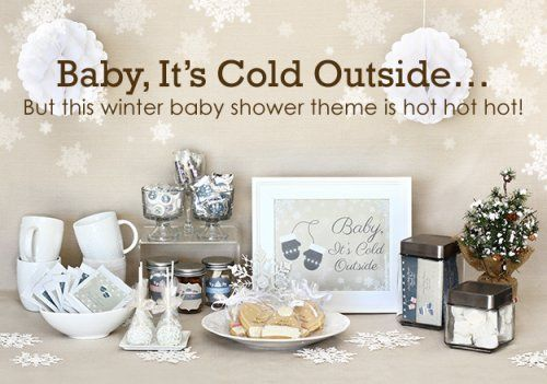 baby it s cold outside the perfect winter themed baby shower