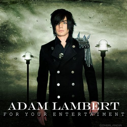 Adam Lambert - For Your Entertainment (International Edition)