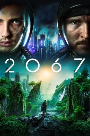 Image 2067 2020 Movies Online Full Movies Free Movies Online