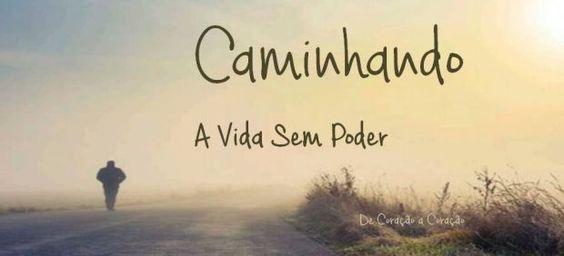 ♥ De Coração a Coração ♥: ADAMUS - SHOUD 7 - CAMINHANDO - A VIDA SEM PODER