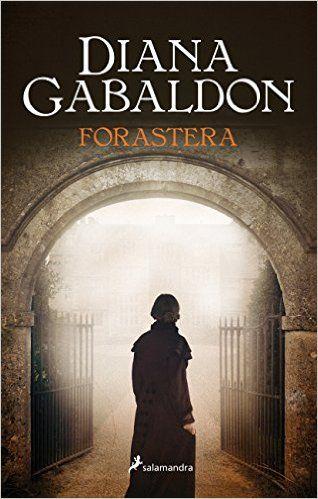 Forastera (Letras de Bolsillo): Amazon.es: Diana Gabaldon: Libros