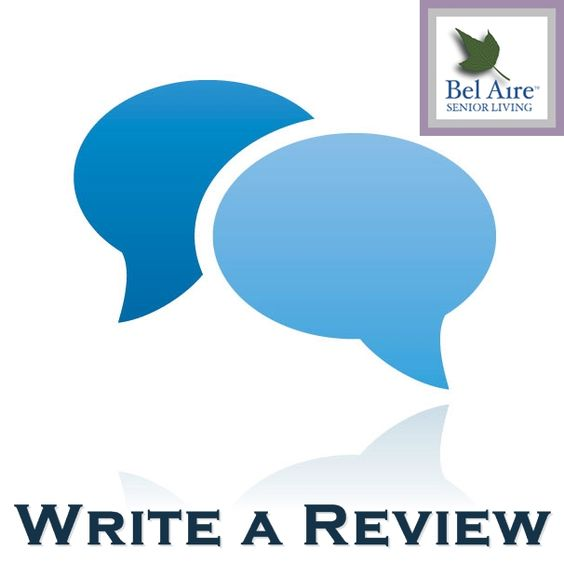 Write a review of Bel Aire Senior Living