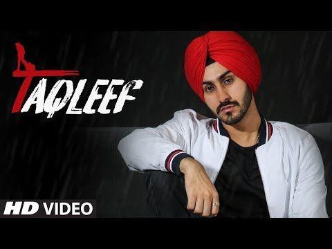 Taqleef Lyrics Latest Bollywood Songs All Lyrics Songs